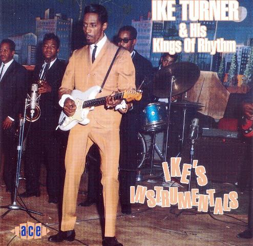 Turner, Ike & His Kings of Rhythm Ike's Instrumentals