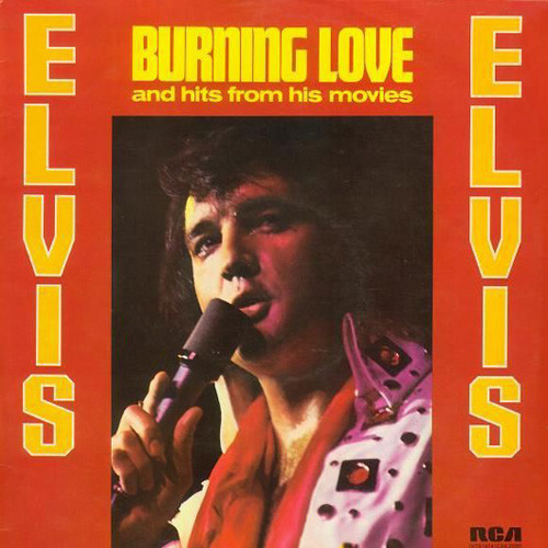 Presley, Elvis Burning Love And Hits From His Movies Vol. 2