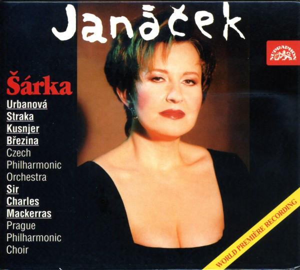 Janacek - Urbanová, Straka, Kusnjer, Březina, Czech Philharmonic Orchestra, Sir Charles Mackerras Sarka