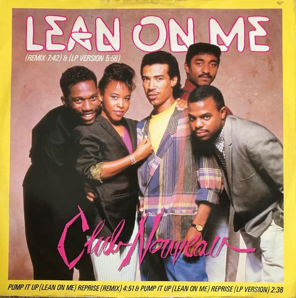 Club Nouveau Lean On Me Vinyl