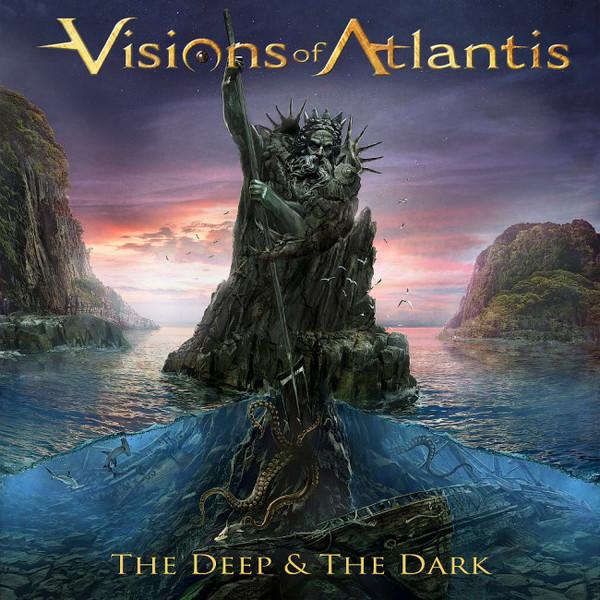 Visions Of Atlantis The Deep & The Dark