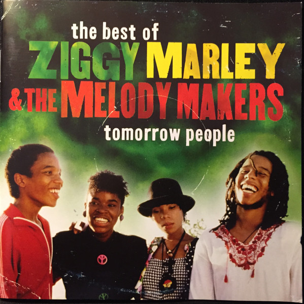 Ziggy Marley And The Melody Makers Tomorrow People - The Very Best of Ziggy Marley & the Melody Makers
