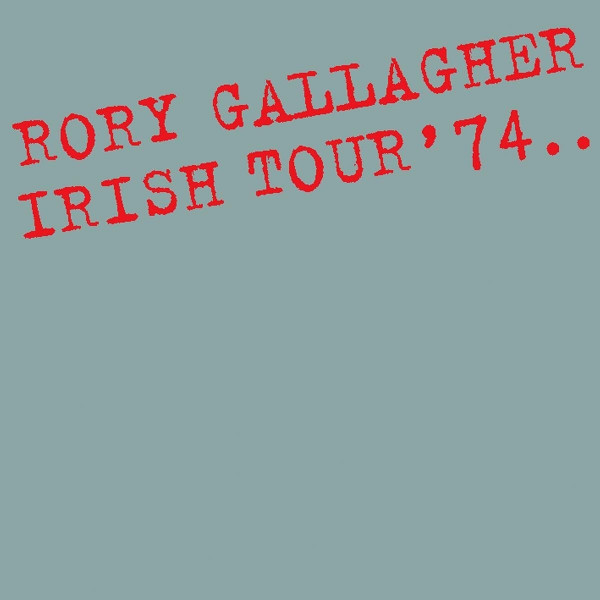 Gallagher, Rory Irish Tour '74