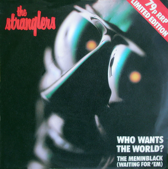 The Stranglers Who Wants The World ?