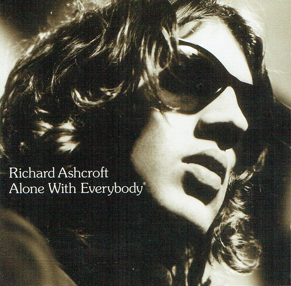 Ashcroft, Richard Alone With Everybody