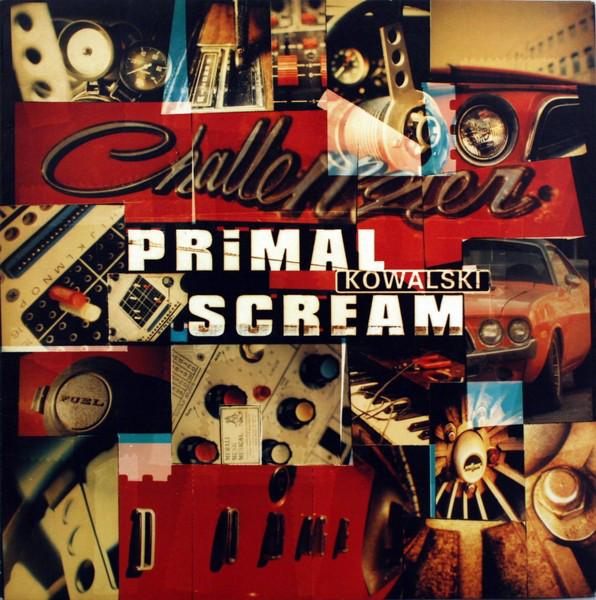 Primal Scream Kowalski  Vinyl