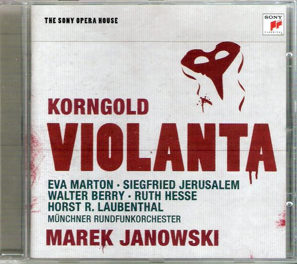Korngold - Eva Marton, Siegfried Jerusalem, Walter Berry, Ruth Hesse, Horst R. Laubenthal, Münchner Rundfunkorchester, Marek Janowski Violanta