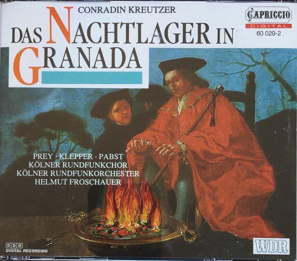 Kreutzer - Prey, Klepper, Pabst, Kölner Rundfunkchor, Kolner Rundfunkorchester, Helmut Froschauer Das Nachtlager In Granada