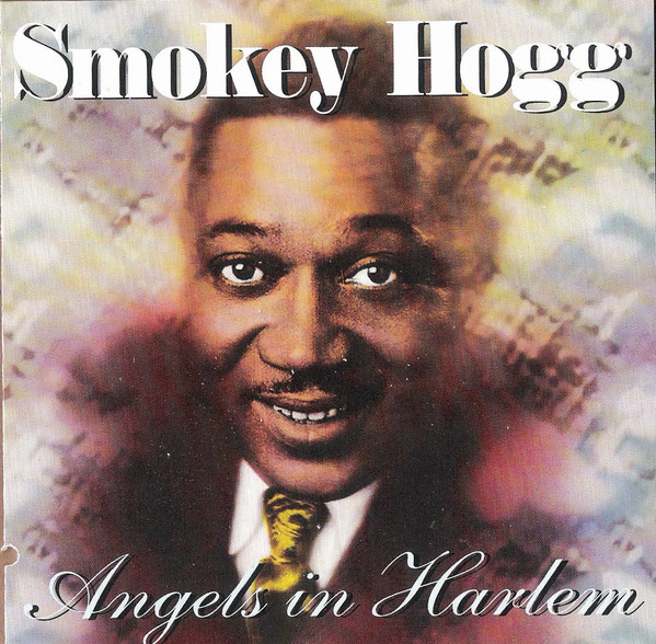 Hogg, Smokey Angels In Harlem