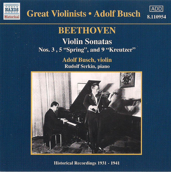 Adolf Busch, Rudolf Serkin Beethoven Violin Sonatas