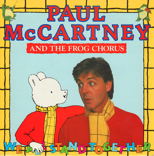 McCartney, Paul And The Frog Chorus We All Stand Together