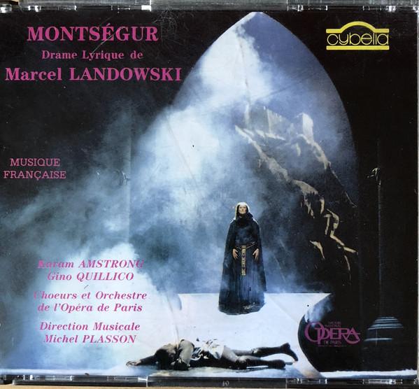 Landowski - Karam Amstrong, Gino Quillico, Choeurs et Orchestre de L'Opera de Paris, Michel Plasson Montségur