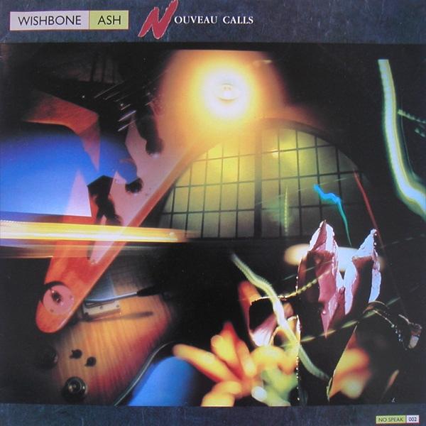 Wishbone Ash Nouveau Calls