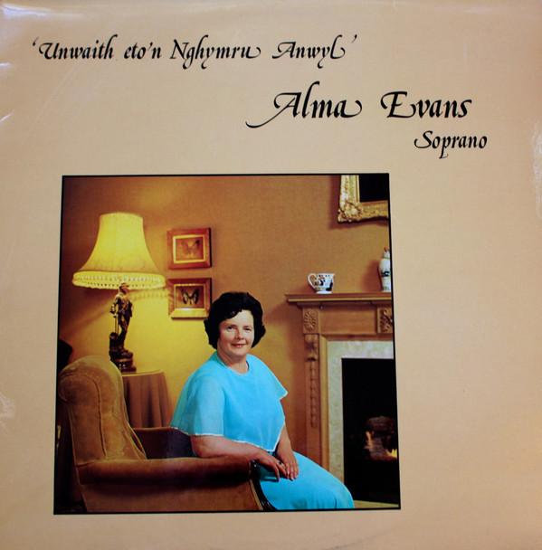 Evans, Alma Unwaith Eto'n Nghymru Annwyl