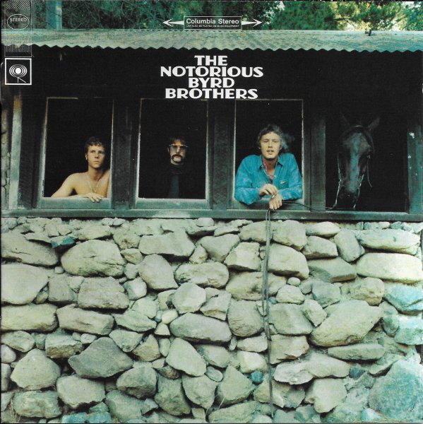 (The) Byrds The Notorious Byrd Brothers