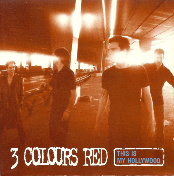3 Colours Red This Is My Hollywood CD