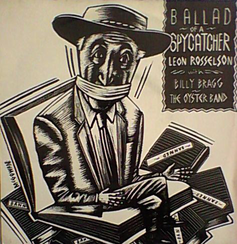Rosselson, Leon With Billy Bragg, The Oyster Band Ballad Of A Spycatcher Vinyl