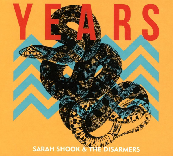 Sarah Shook And The Disarmers Years