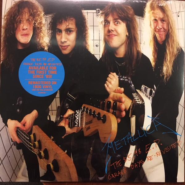 Metallica The $5.98 E.P. - Garage Days Re-Revisited Vinyl