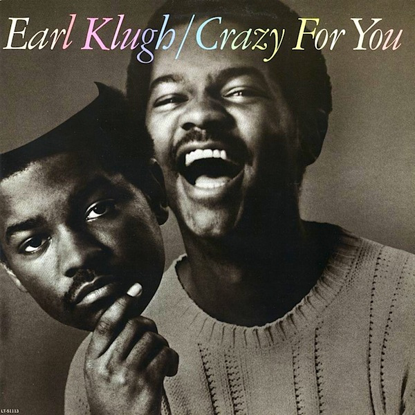 Klugh, Earl Crazy For You