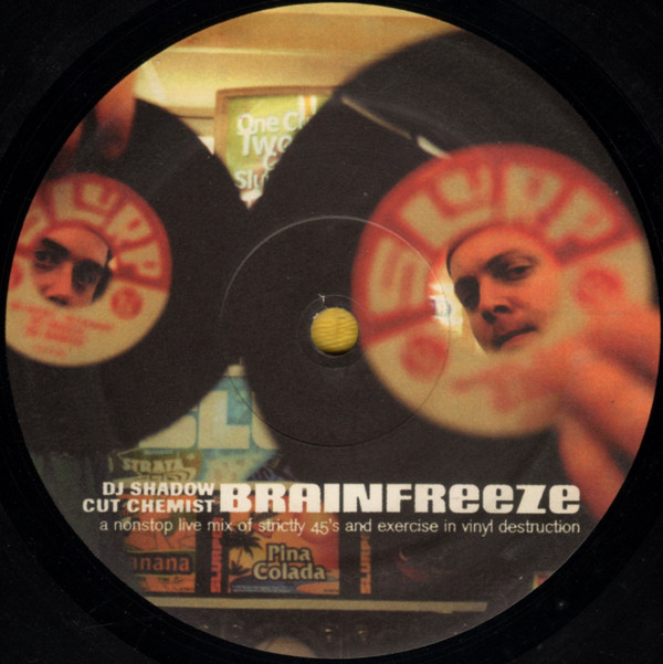 DJ Shadow & Cut Chemist Brainfreeze