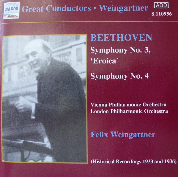 Beethoven - Vienna Philharmonic Orchestra, London Philharmonic Orchestra, Felix Weingartner Symphony No. 3