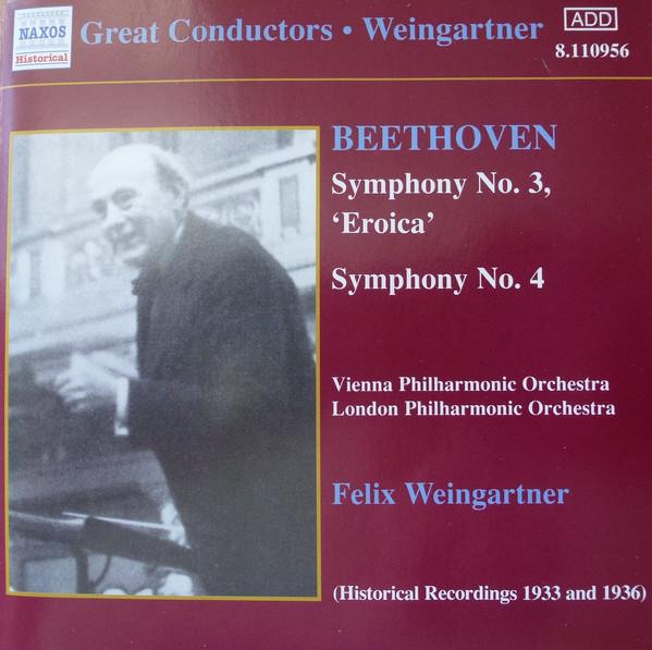 Beethoven - Vienna Philharmonic Orchestra, London Philharmonic Orchestra, Felix Weingartner Symphony No. 3