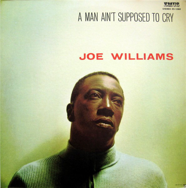 Williams, Joe A Man Ain't Supposed To Cry Vinyl