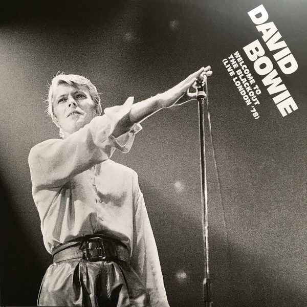 David Bowie Welcome To The Blackout (Live London '78)