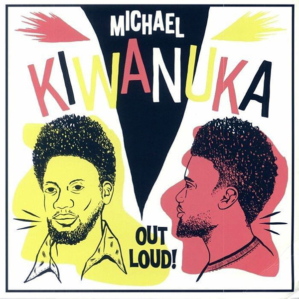 Kiwanuka, Michael Out Loud! Vinyl