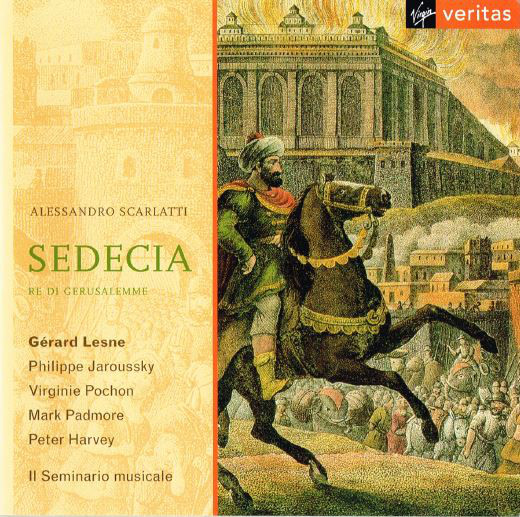 Scarlatti - Gérard Lesne, Philippe Jaroussky, Virginie Pochon, Mark Padmore, Peter Harvey, Il Seminario Musicale Sedecia