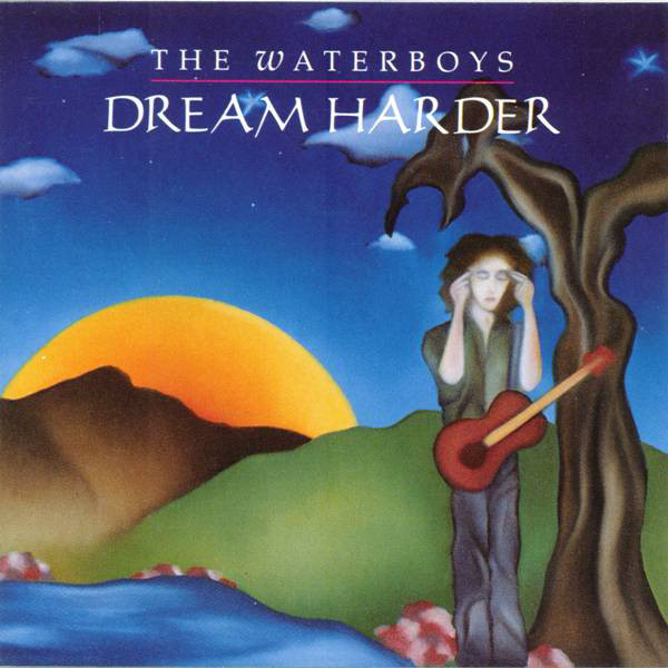 Waterboys (The) Dream Harder