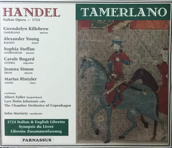 Handel - Gwendolyn Killebrew, Alexander Young, Sofia Steffan, Carole Bogard, Joanna Simon, Marius Rintzler Tamerlano