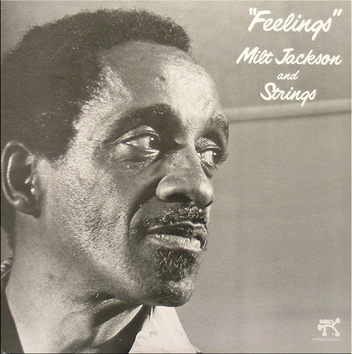 Jackson, Milt And Strings Feelings