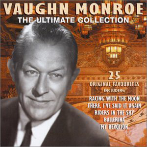 Monroe, Vaughn The Ultimate Collection