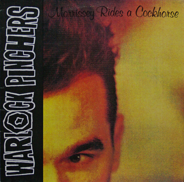 Warlock Pinchers Morrissey Rides A Cockhorse Vinyl