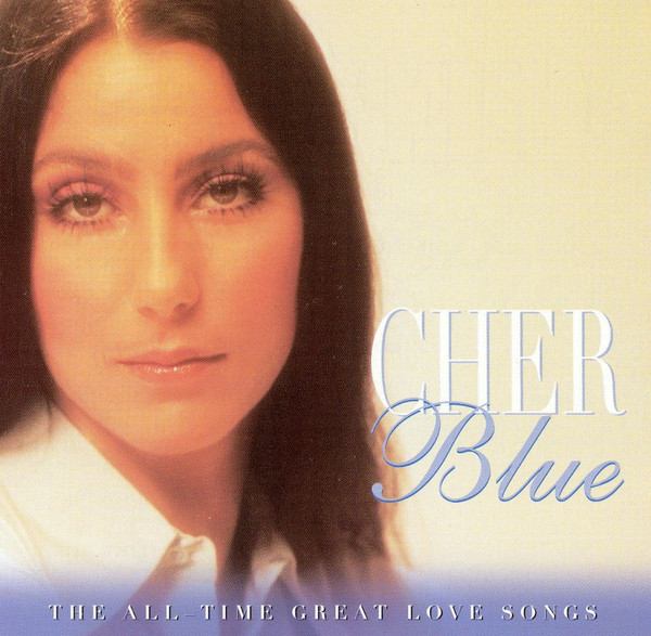 Cher  Blue - The All-Time Great Love Songs Vinyl