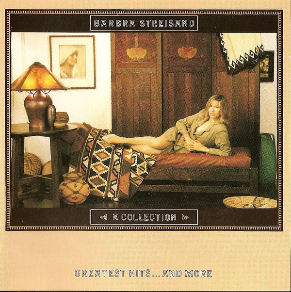 Streisand, Barbra A Collection Greatest Hits...And More