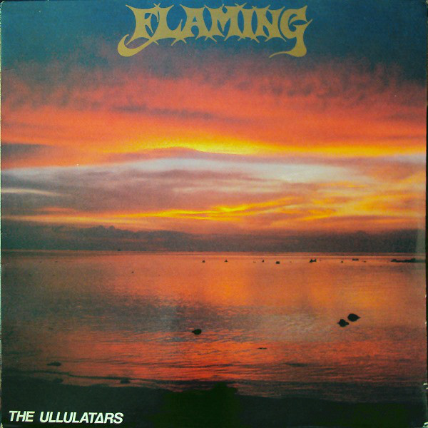 Ullulatars (The) Flaming Khaos Vinyl