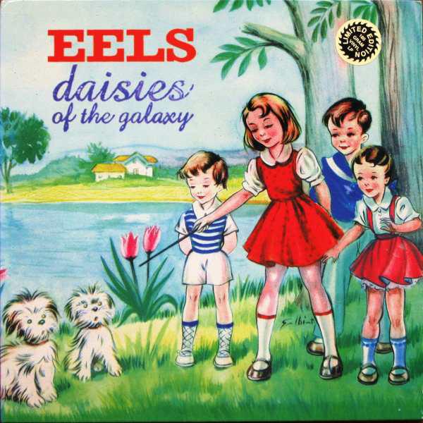 Eels Daisies Of The Galaxy