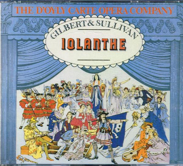 Gilbert & Sullivan - The D'Oyly Carte Opera Company, Isidore Godfrey Iolanthe