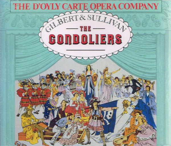Gilbert & Sullivan - The D'Oyly Carte Opera Company, Isidore Godfrey The Gondoliers
