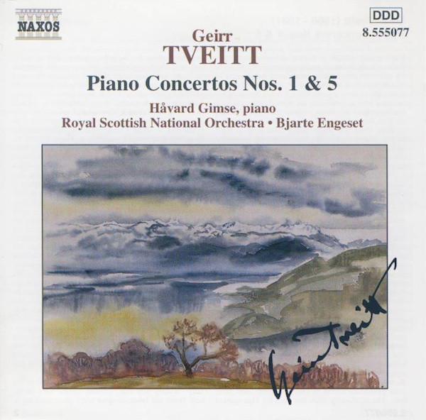 Geirr Tveitt / Håvard Gimse & Royal Scottish National Orchestra & Bjarte Engeset Piano Concertos Nos. 1 & 5