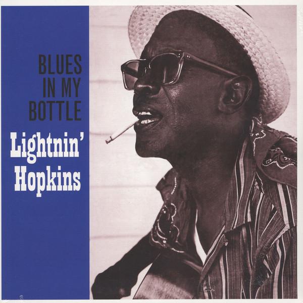 Lightnin' Hopkins Blues In My Bottle