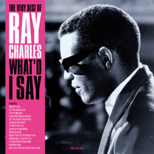 Charles, Ray The Very Best Of Ray Charles What'd I Say Vinyl
