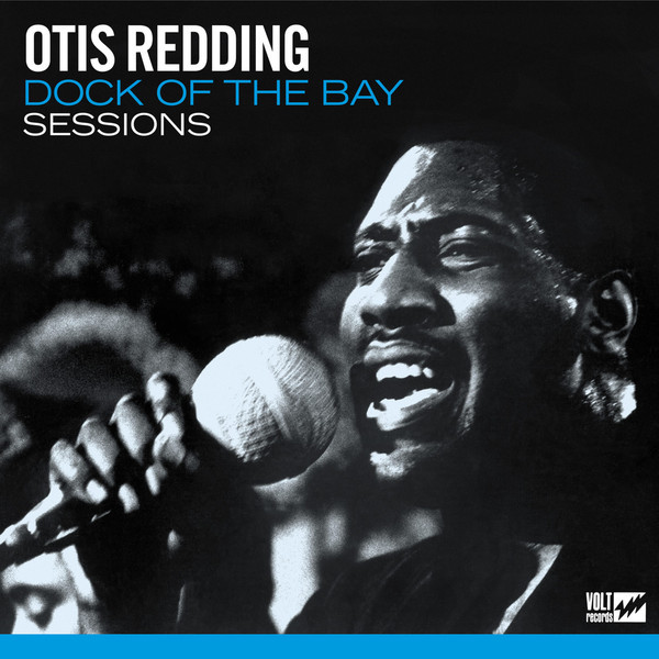 Redding, Otis Dock Of The Bay Sessions