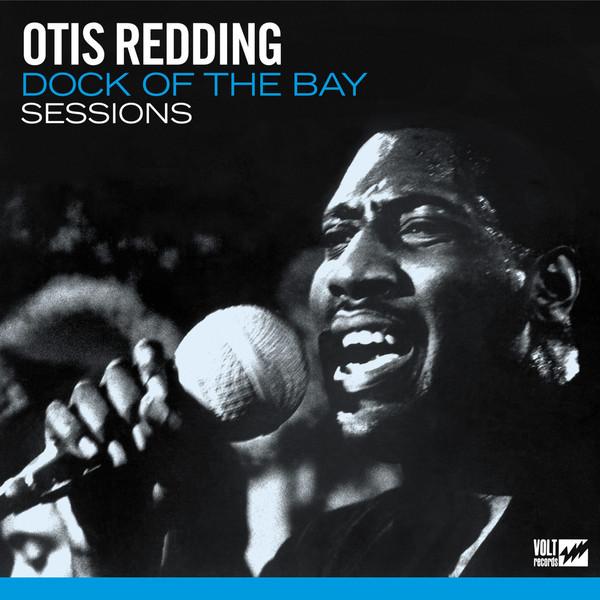 Redding, Otis Dock Of The Bay Sessions