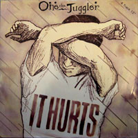 One The Juggler It Hurts Vinyl