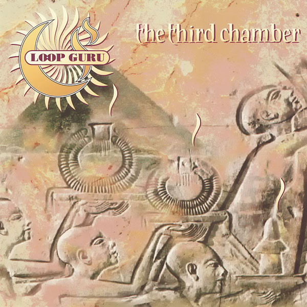 Loop Guru The Third Chamber CD