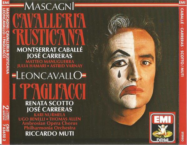 Mascagni - Caballé, Carreras, Manuguerra, Leoncavallo, Scotto, Nurmela, Ambrosian Opera Chorus, Philharmonia Orchestra, Riccardo Muti Cavalleria Rusticana / Pagliacci